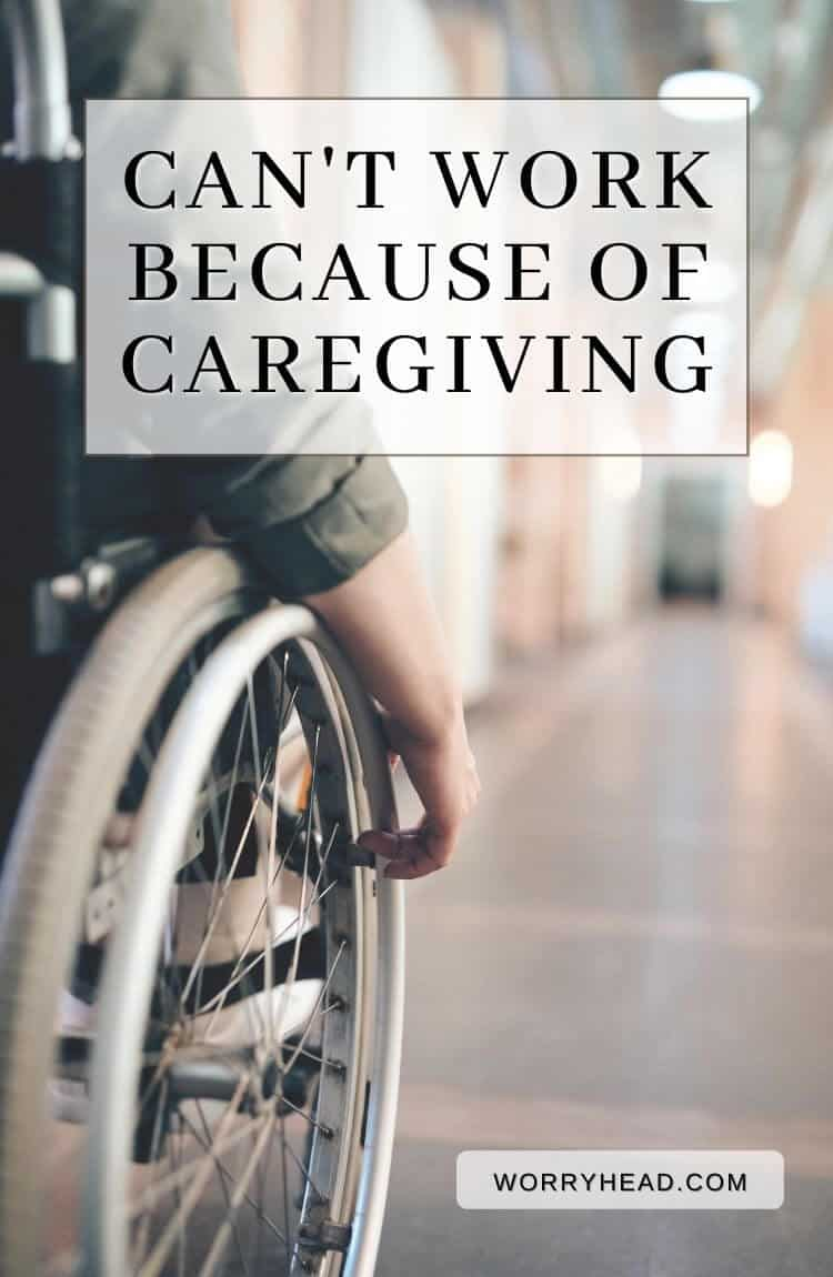 Can't work because of caregiving pin