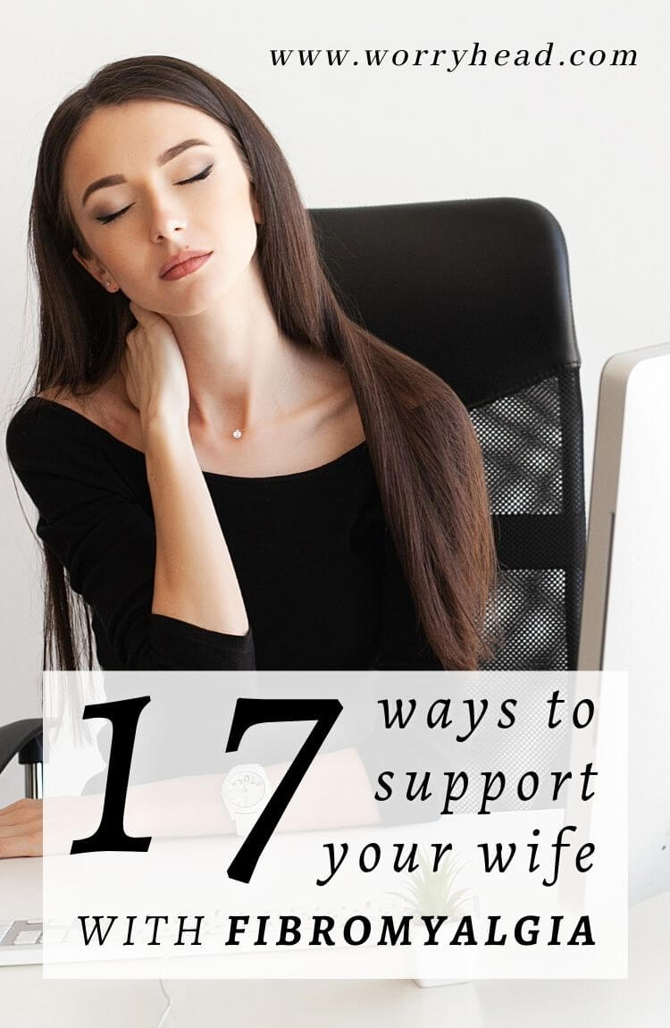 17 ways to support your wife with fibromyalgia pin